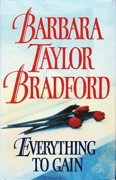 Secondhand Used Book - EVERYTHING TO GAIN by Barbara Taylor Bradford