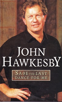 Secondhand Used Book - SAVE THE LAST DANCE FOR ME by John Hawkesby