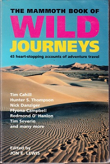 Secondhand Used Book - THE MAMMOTH BOOK OF WILD JOURNEYS edited by Jon E Lewis