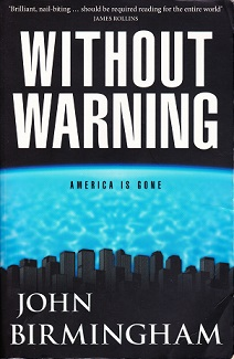 Secondhand Used Book - WITHOUT WARNING by John Birmingham