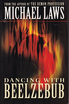 Secondhand Used Book - DANCING WITH BEELZEBUB by Michael Laws