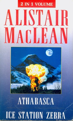 Secondhand Used Book - ICE STATION ZEBRA & ATHABASCA by Alistair MacLean