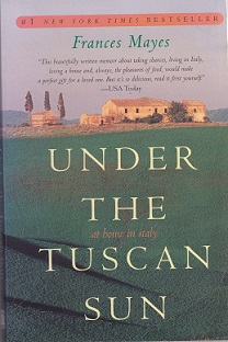 Secondhand Used Book - UNDER THE TUSCAN SUN: AT HOME IN ITALY by Frances Mayes