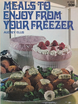 Secondhand Used Book - MEALS TO ENJOY FROM YOUR FREEZER by Audrey Ellis