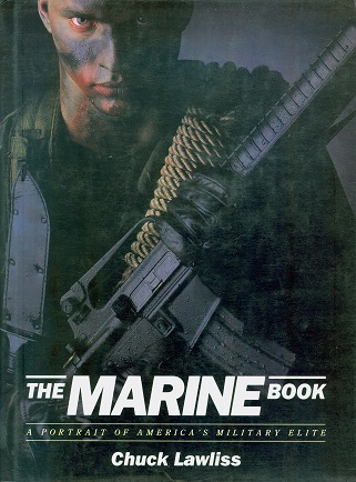 Secondhand Used Book - THE MARINE BOOK by Chuck Lawliss