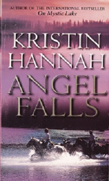 Secondhand Used Book - ANGEL FALLS by Kristin Hannah