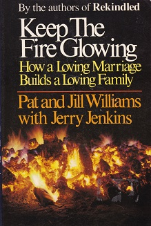 Secondhand Used Book - KEEP THE FIRE GLOWING by Pat and Jill Williams with Jerry Jenkins