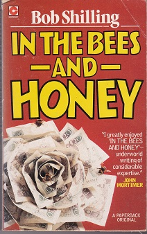 Secondhand Used Book - IN THE BEES AND HONEY by Bob Shilling