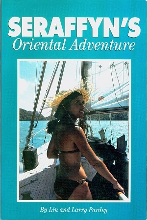 Secondhand Used Book - SERAFFYN'S ORIENTAL ADVENTURE by Lin and Larry Pardey