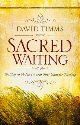 Secondhand Used Book - SACRED WAITING by David Timms