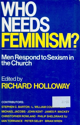 Secondhand Used Book - WHO NEEDS FEMINISM? edited by Richard Holloway