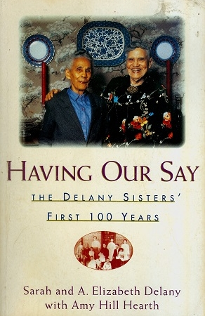 Secondhand Used Book - HAVING OUR SAY by Sarah and A. Elizabeth Delany