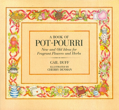 Secondhand Used Book - A BOOK OF POT-POURRI by Gail Duff