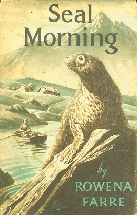 Secondhand Used Book - SEAL MORNING by Rowena Farre