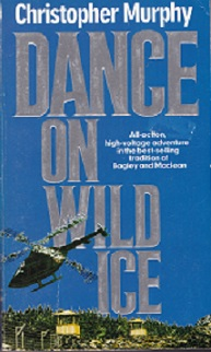 Secondhand Used Book - DANCE ON WILD ICE by Christopher Murphy