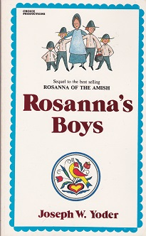 Secondhand Used Book - ROSANNA'S BOYS by Joseph W Yoder