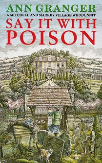Secondhand Used Book - SAY IT WITH POISON by Ann Granger