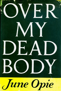 Secondhand Used Book - OVER MY DEAD BODY by June Opie