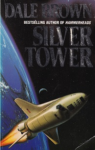Secondhand Used Book - SILVER TOWER by Dale Brown