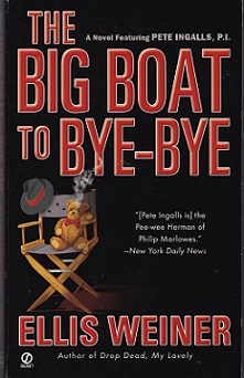Secondhand Used Book - THE BIG BOAT TO BYE-BYE by Ellis Weiner