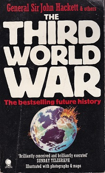 Secondhand Used Book - THE THIRD WORLD WAR by General Sir John Hackett & others