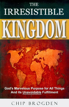 Secondhand Used Book - THE IRRESISTIBLE KINGDOM by Chip Brogden