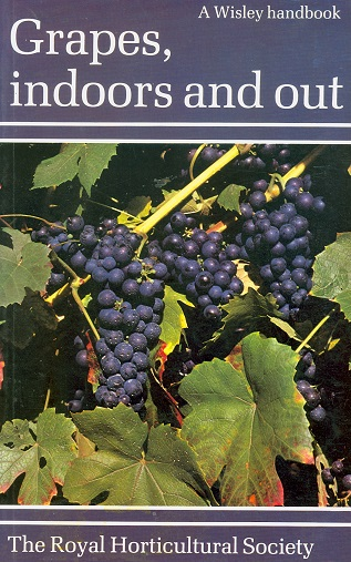 Secondhand Used Book - GRAPES INDOORS AND OUT by The Royal Horticultural Society