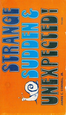 Secondhand Used Book - Strange Sudden and Expected! by James C. Cornell, Jr.