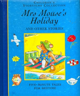Secondhand Used Book - Mrs Mouse's Holiday And Other Stories