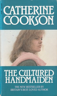 Secondhand Used Book – THE CULTURED HANDMAIDEN by Catherine Cookson