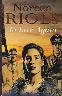 Secondhand Used Book – TO LIVE AGAIN BY Noreen Riols
