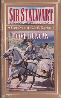 Secondhand Used Book – SIR STALWART: BOOK ONE OF THE KING'S DAGGERS by Dave Duncan