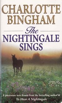 Secondhand Used Book – THE NIGHTINGALE SINGS by Charlotte Bingham