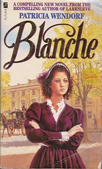 Secondhand Used Book – BLANCHE by Patricia Wendorf