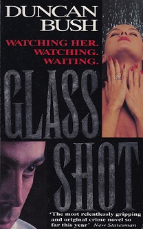 Secondhand Used Book – GLASS SHOT by Duncan Bush