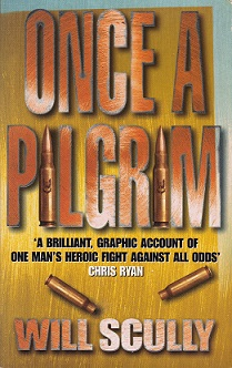 Secondhand Used Book – ONCE A PILGRIM by Will Scully