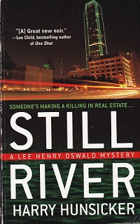Secondhand Used Book – STILL RIVER: A LEE HENRY OSWALD MYSTERY by Harry Hunsicker