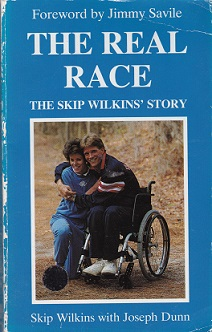 Secondhand Used Book – THE REAL RACE: THE SKIP WILKINS' STORY by Skip Wilkins with Joseph Dunn