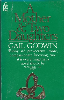 Secondhand Used Book – A MOTHER & TWO DAUGHTERS by Gail Godwin