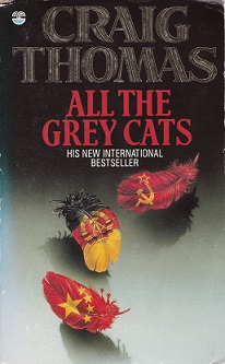 Secondhand Used Book – ALL THE GREY CATS by Craig Thomas
