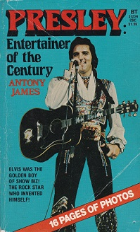 Secondhand Used Book – PRESLEY: ENTERTAINER OF THE CENTURY by Antony James.