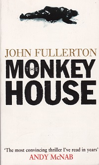 Secondhand Used Book – THE MONKEY HOUSE by John Fullerton