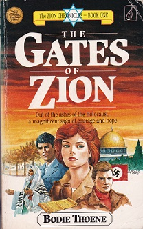 Secondhand Used Book – THE GATES OF ZION – THE ZION CHRONICLES – BOOK 1 by Bodie Thoene