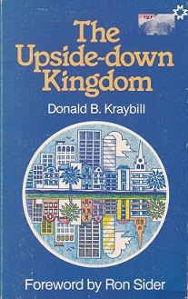 Secondhand Used Book – THE UPSIDE-DOWN KINGDOM by Donald B Kraybill