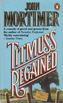 Secondhand Used Book – TITMUSS REGAINED by John Mortimer