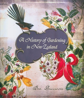 Secondhand Used Book - A HISTORY OF GARDENING IN NEW ZEALAND by Bee Dawson