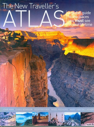 Secondhand Used Book -  THE NEW TRAVELLER'S ATLAS by John Man, Chris Shuler, Geoffrey Roy, Nigel Rodgers, Mary-Ann Gallagher