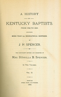Secondhand Used Book - A HISTORY OF KENTUCKY BAPTISTS FROM 1769 TO 1885, VOLUME II by J.H. Spencer