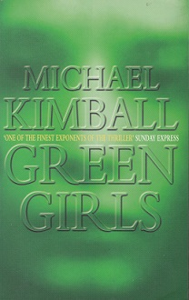 Secondhand Used Book – GREEN GIRLS by Michael Kimball