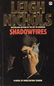Secondhand Used Book – SHADOWFIRES by Leigh Nichols
